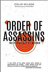 Order of Assassins: The Psychology of Murder Kindle Edition