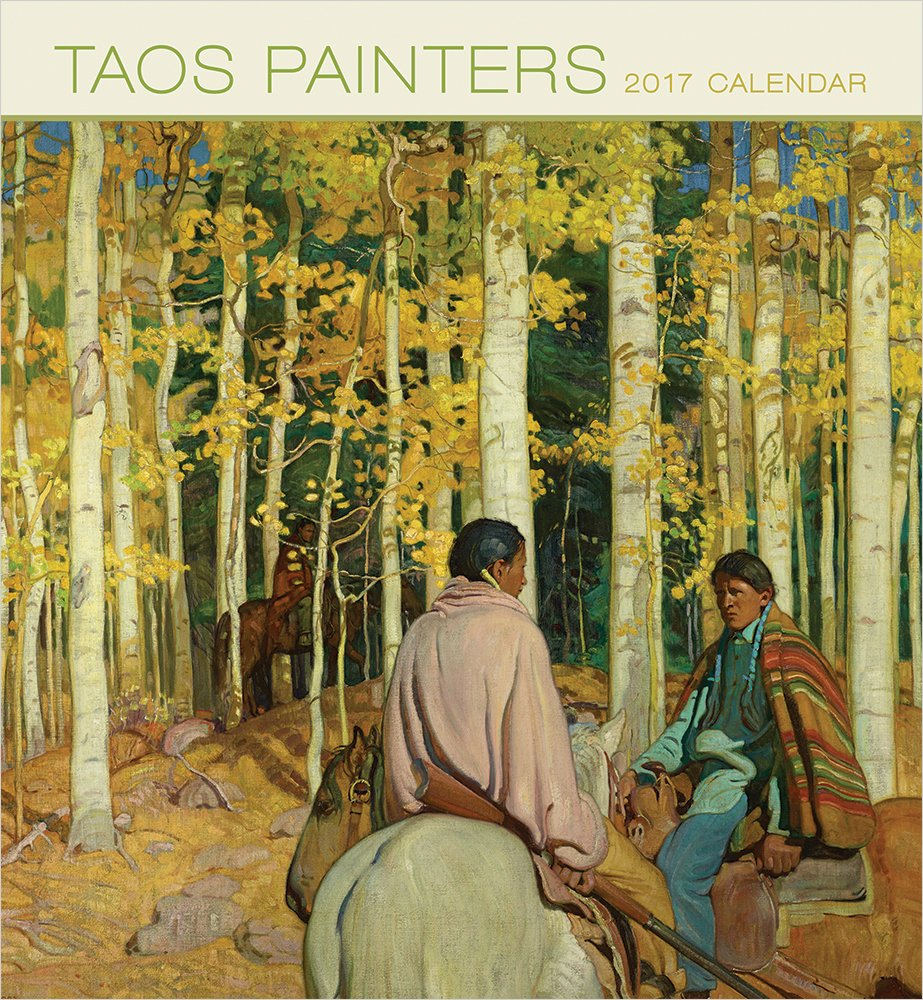 2017 Taos Painters Wall Calendar: Denver Art Museum: 9780764973048 ...