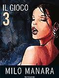 Il Gioco 3 (Italian Edition)