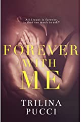Forever with Me: A Romantic Suspense Thriller (Forever Series Book 2) Kindle Edition