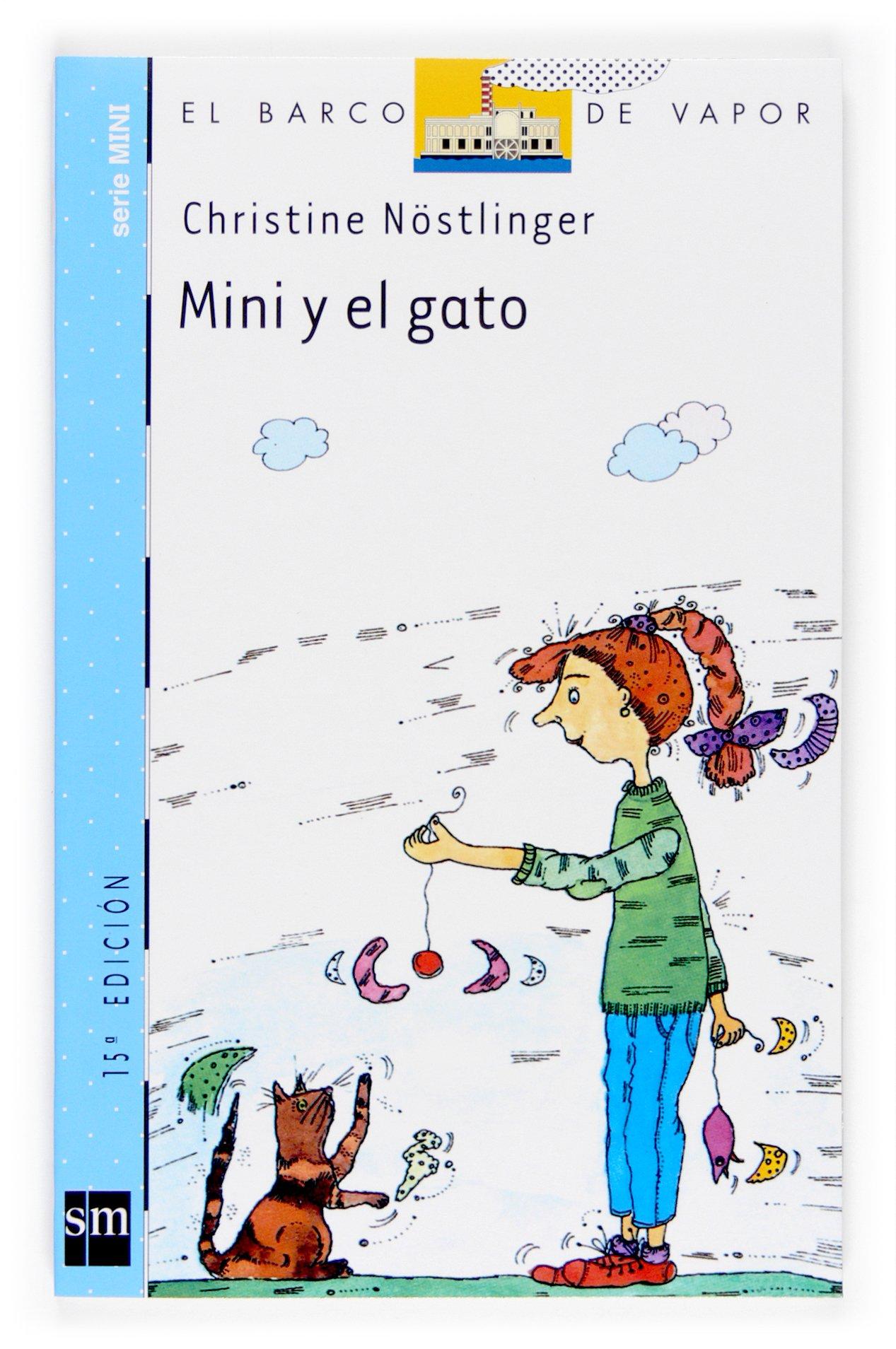 Mini y el gato/ Mimi and the Cat (El barco de vapor: Serie mini/ The Steamboat: Mini Series) (Spanish Edition) (Spanish) Paperback – April 1, 2003