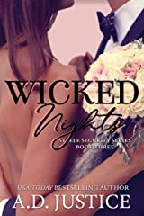 Wicked Nights (Steele Security Series Book 3) Kindle Edition