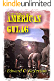 Surviving an American Gulag