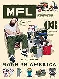 MFL - エム エフ エル - Vol.08 (ライフスタイル ミリタリー)