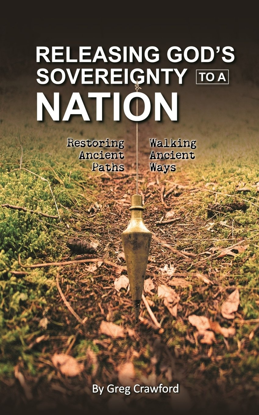 Releasing Gods Sovereignty to a nation: Restoring ancient paths to walk ancient ways ebook