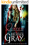 Queen (Regency Refuge Book 3)