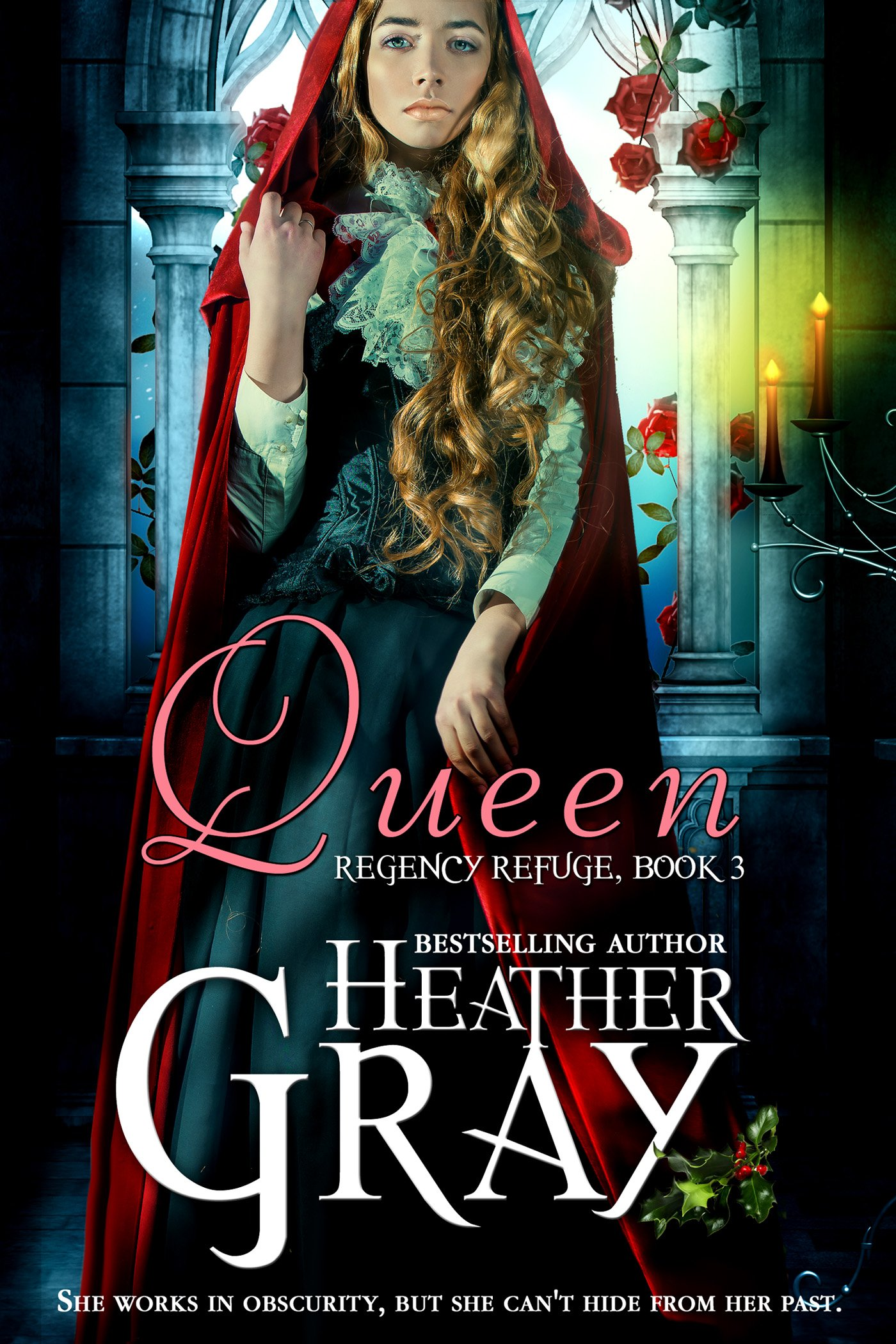 Queen (Regency Refuge Book 3) por Heather Gray