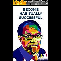 Become Habitually Successful