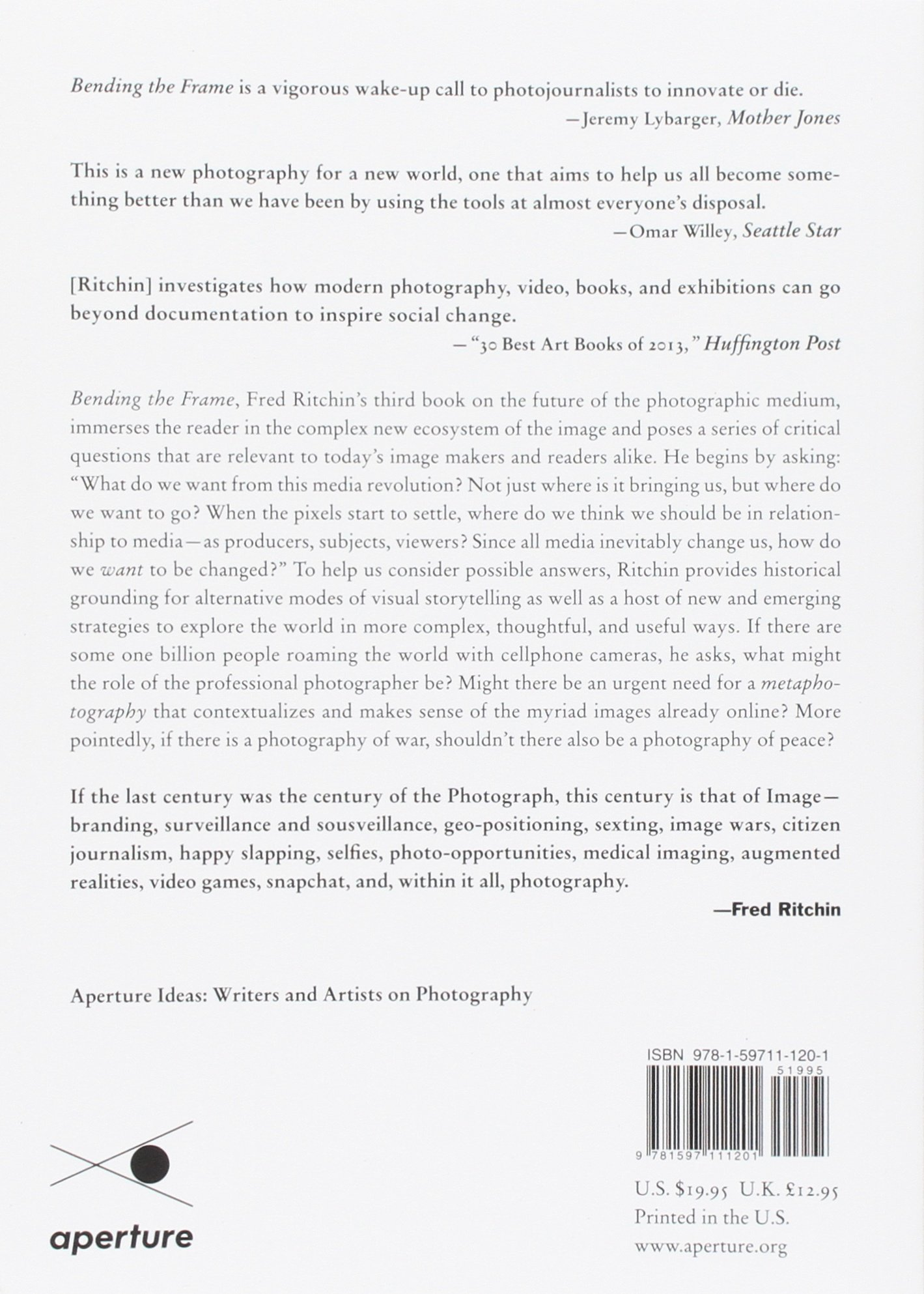 Buy Bending the Frame: Photojournalism, Documentary, and the Citizen ...