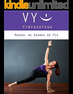 VY Vinyasa Yoga Manual de Asanas de Piso 2: Segunda Parte ...