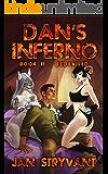 Dan's Inferno, Book II: BeDeviled