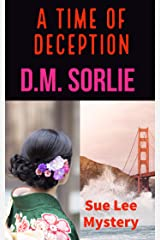 A Time Of Deception: Sue Lee Mystery Kindle Edition