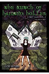 The Witch of Hainted Holler -- A Smut Saga, Vol. 2 Hardcover