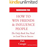 WORKBOOK FOR HOW TO WIN FRIENDS AND INFLUENCE PEOPLE: Practice Workbook based for How to Win Friends & Influence People by Da