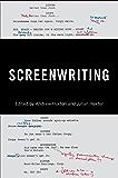 Screenwriting (Behind the Silver Screen Series Book 8)