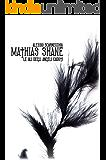 Mathias Shane - Le Ali Degli Angeli Caduti (Mathias Shane Saga Vol. 2)