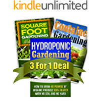 Hydroponic Gardening, Container Gardening And Square Foot Gardening Bundle: Get All 3 Popular Gardening Books by CJ Jackson For The Price of ONE! (Container ... urban gardening, vegetable gardenin)