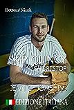 Skip Quincy, Shortstop (Edizione Italiana) (Bottom of the Ninth Vol. 6)