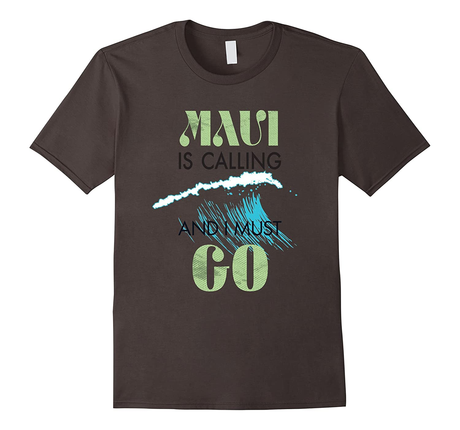 Vintage Hawaii T Shirt-Maui Is Calling And I Must Go Tee-FL