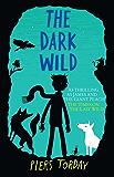 The Dark Wild: Book 2 (Last Wild Trilogy)