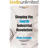 Shaping the Fourth Industrial Revolution (English Edition)