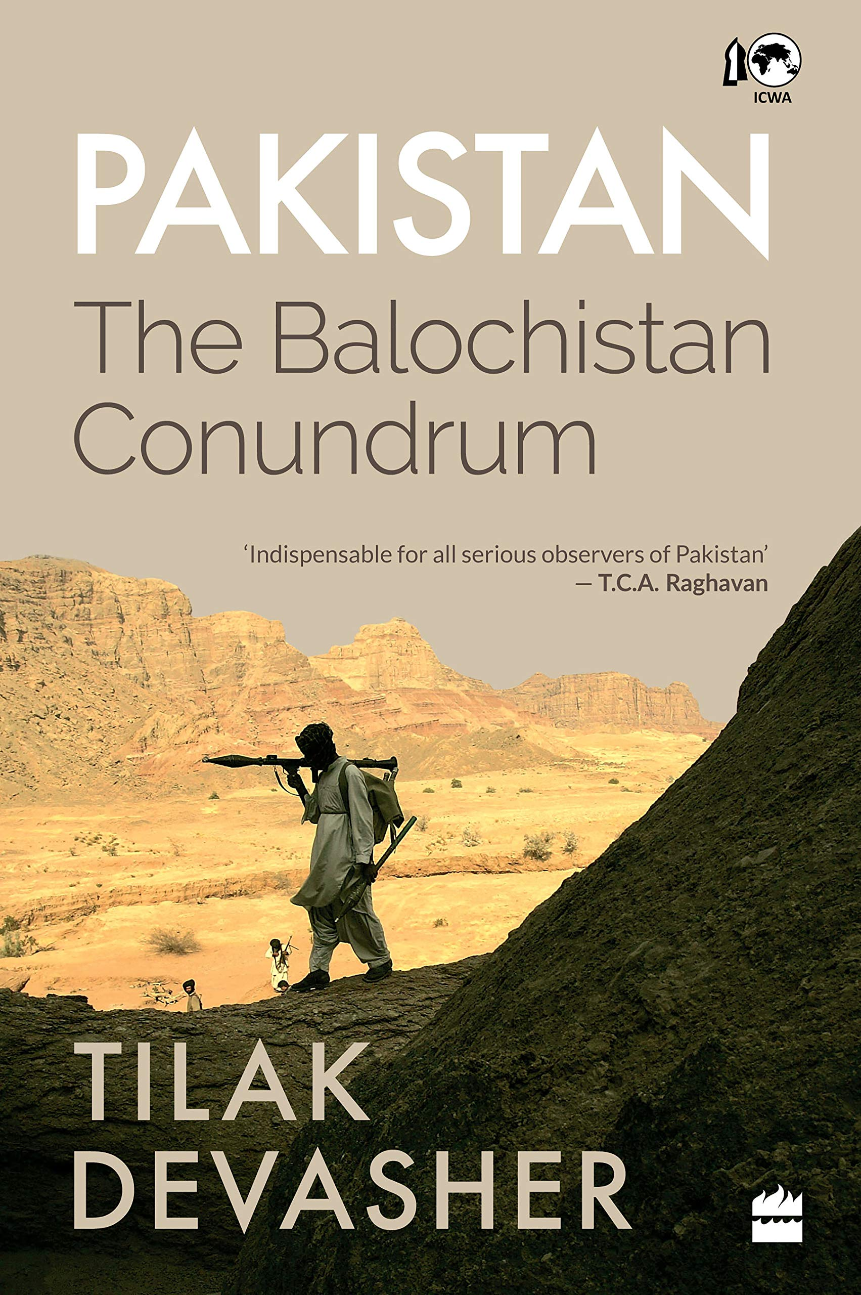 Image result for Pakistan: The Balochistan Conundrum
