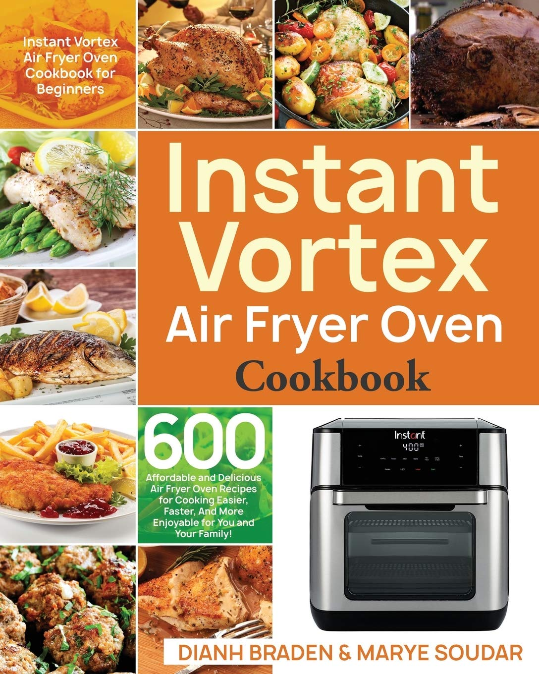 Instant Vortex Air Fryer Oven Cookbook 600 Affordable And