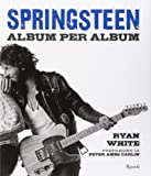 Springsteen. Album per album