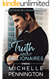 The Truth about Billionaires (Southern Billionaires Book 2) (English Edition)