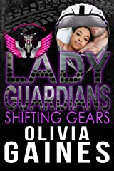 Lady Guardians: Shifting Gears