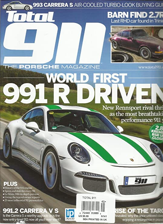 Amazon.com : TOTAL 911, THE PORSCHE MAGAZINE, 2016 ISSUE, 141 WORLD FIRST 991 R DRIVEN : Everything Else