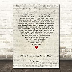 Have You Ever Seen The Rain Script Heart Song Lyric Gift Present Poster Print