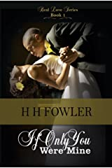 If Only You Were Mine (Real Love Series Book 1) Kindle Edition
