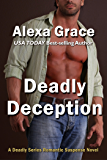 Deadly Deception: Book Two of the Deadly Series