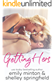 Getting Hers: Brady Brothers Book 2
