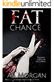 Fat Chance: A Gripping Psychological Suspense