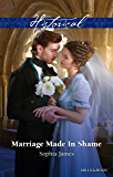 Mills & Boon : Marriage Made In Shame (The Penniless Lords Book 2)