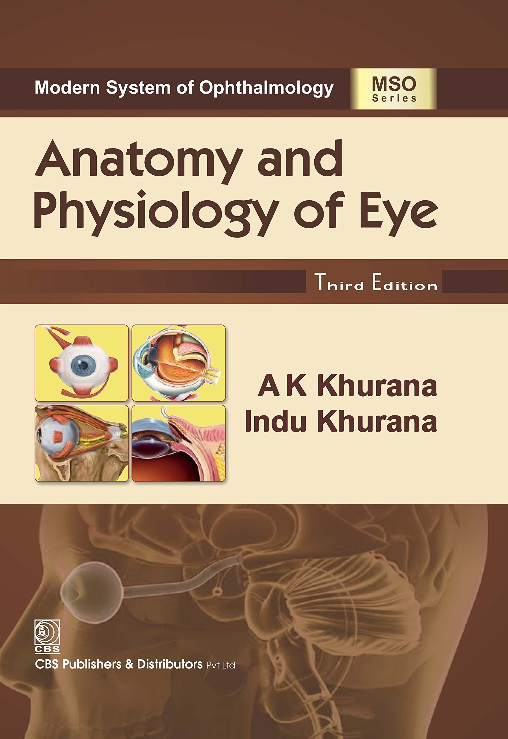 Buy Anatomy and Physiology of Eye, 3e (HB) Book Online at Low Prices ...
