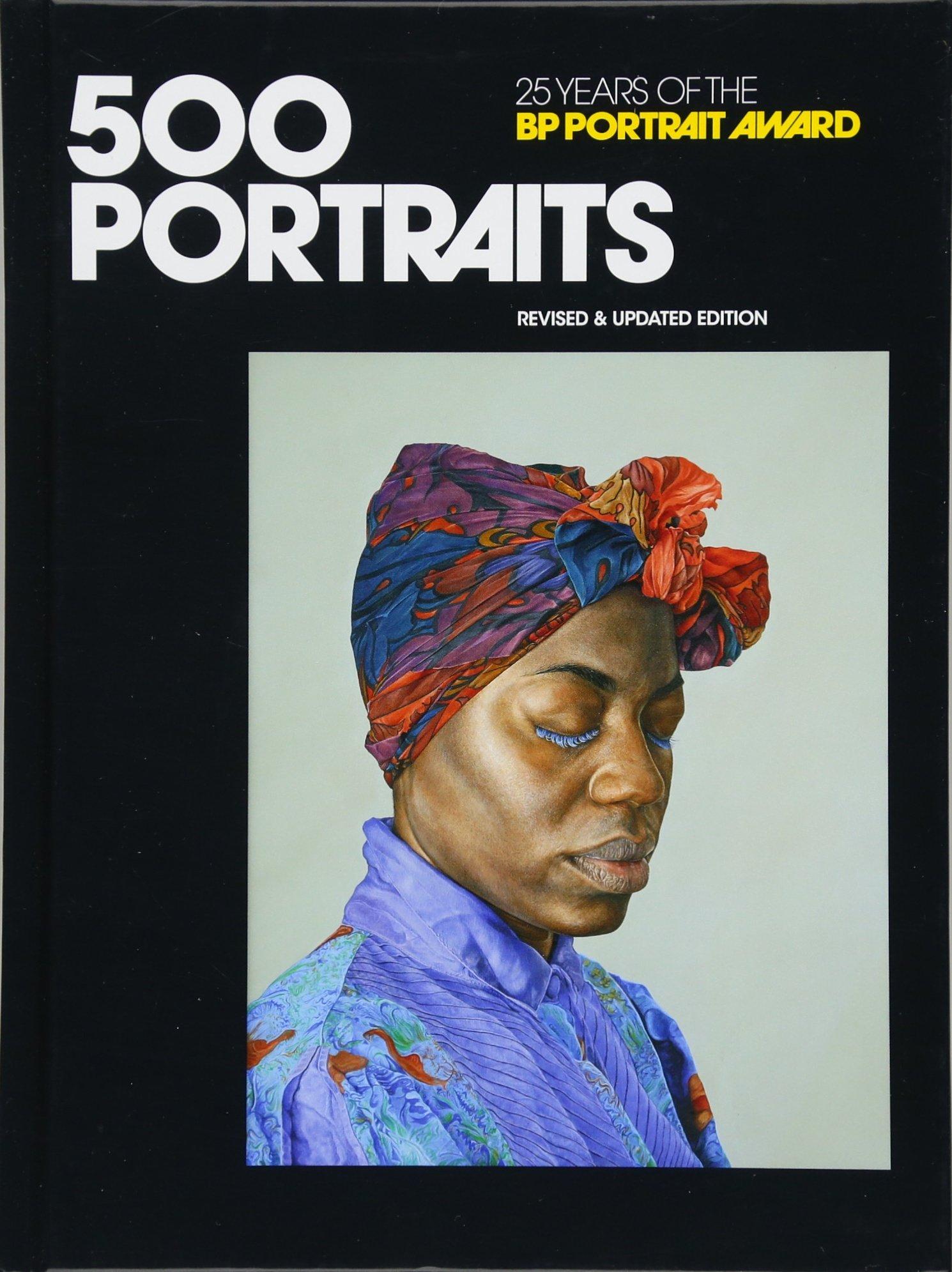 500 Portraits: 25 Years of the BP Portrait Award pdf