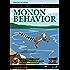 Monon Behavior: Remasterizated (English Edition)