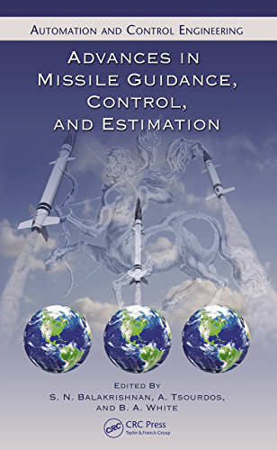 Advances in Missile Guidance, Control, and Estimation (Automation and Control Engineering Book 47) (English Edition)