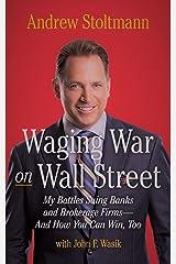 Waging War on Wall Street Hardcover