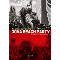 Jova Beach Party. Cronache da una nuova era. Ediz. illustrata