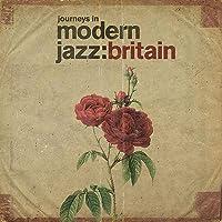 Journeys In Modern Jazz: Britain 1961-1973 / Various