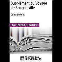 Supplément au Voyage de Bougainville de Denis Diderot: Les Fiches de lecture d'Universalis (French Edition)