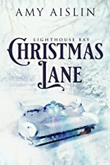 Christmas Lane (Lighthouse Bay Book 1) Kindle Edition