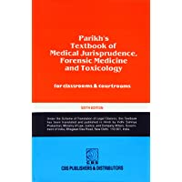 Parikh's Textbook of Medical Jurisprudence, Foresic Medicine and Toxicology