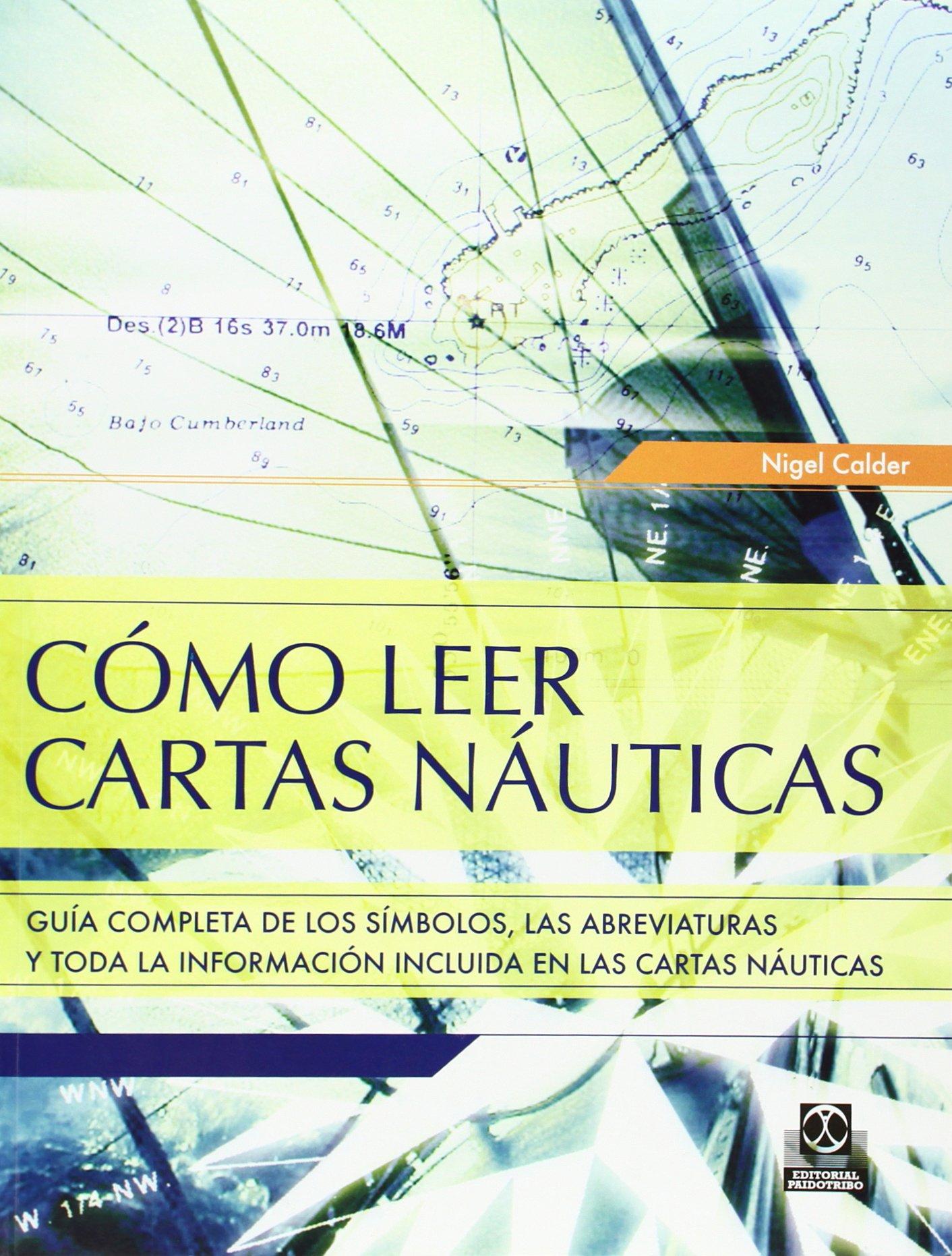 COMO LEER CARTAS NAUTICAS (Color) (Spanish Edition): Nigel ...