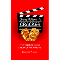 Jimmy McGovern's Cracker: From Tragedy To Success - A Noir Of The Nineties
