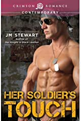 Her Soldier's Touch (Crimson Romance) Kindle Edition